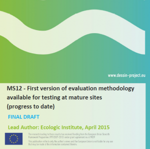 MS12 First version of evaluation methodology available for testing at mature sites